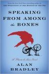 Speaking from among the Bones (Flavia de Luce Series #5) - Alan Bradley,  Read by Jayne Entwistle