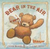Bear in the Air - Susan Meyers, Amy Bates