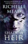 Shadow Heir (Dark Swan 4) - Richelle Mead