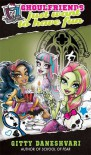 Ghoulfriends Just Want to Have Fun 2 (Monster High) - Gitty Daneshvari