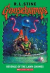 Revenge of the Lawn Gnomes - R.L. Stine