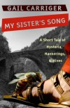 My Sister's Song - Gail Carriger
