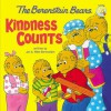 The Berenstain Bears: Kindness Counts - Jan Berenstain, Mike Berenstain