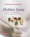 Hidden Gems: Naming and Teaching from the Brilliance in Every Student's Writing - Katherine Bomer