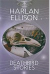 Deathbird Stories (SFBC 50th Anniversary Collection, No. 24) - Harlan Ellison