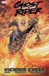 Ghost Rider - Volume 1: Vicious Cycle - Daniel Way, Mark Texeira, Javier Saltares