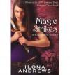 Magic Strikes  - Ilona Andrews