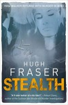 Stealth - the new Rina Walker thriller! (Rina Walker 4) - Hugh Fraser