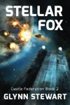 Stellar Fox (Castle Federation) (Volume 2) - Glynn Stewart
