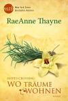 Hope's Crossing - Wo Träume wohnen - RaeAnne Thayne, Ralph Sander