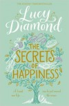 The Secrets of Happiness - Lucy Diamond