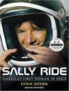Sally Ride: America's First Woman in Space - Lynn Sherr, Pam Ward