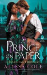 A Prince on Paper (Reluctant Royals #3) - Alyssa Cole