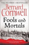 Fools and Mortals - Bernard Cornwell