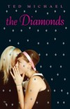 The Diamonds - Ted Michael