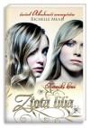 Kroniki krwi. Tom 2. Zlota lilia (Polska wersja jezykowa) - Richelle Mead