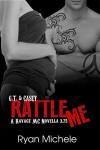 Rattle Me (Ravage MC#3.75) - Ryan Michele