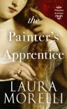 The Painter's Apprentice (Venetian Artisans #1) - Laura Morelli