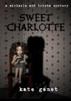 Sweet Charlotte - Kate Genet
