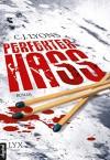 Perfekter Hass - Dorothea Kallfass, C.J. Lyons