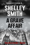 A Grave Affair - Shelley Smith