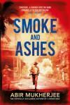 Smoke & Ashes - Abir Mukherjee