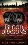 Blood Dragons (Rebel Vampires) (Volume 1) - Rosemary A Johns