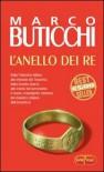 L'anello dei re - Marco Buticchi