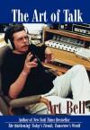 The Art of Talk - Art Bell