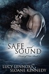 Safe and Sound - Lucy Lennox, Sloane Kennedy