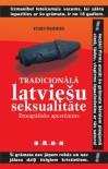 Tradicionālā latviešu seksualitāte: Etnogrāfisks apcerējums - Juris Paiders