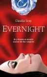 Evernight, Livre 1  - Claudia Gray, Cécile Chartres