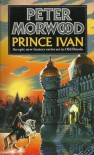 Prince Ivan - Peter Morwood