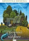 Opowieści rodzinne - Krystyna Siesicka