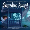 Scaredies Away! A Kid's Guide to Overcoming Worry and Anxiety (Made Simple) - Stacy Fiorile, Barry Mc Donagh