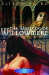 The Warding of Willowmere - Alison Baird