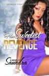 Her Sweetest Revenge - Saundra