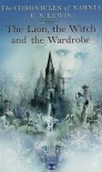 The Lion, the Witch and the Wardrobe (The Chronicles of Narnia) - Lewis Clive