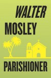Parishioner - Walter Mosley