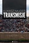 Transmisje - Łukasz Najder