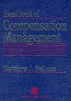 Handbook of Compensation Management - Matthew J. DeLuca