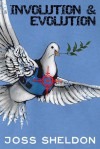 'Involution & Evolution': A rhyming anti-war novel - Joss Sheldon