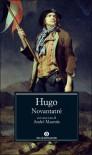 Novantatré - Victor Hugo, Francesco Saba Sardi, André Maurois