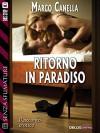 Ritorno in paradiso (Senza sfumature) - Marco Canella