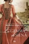 La gemma di Siena - Marina Fiorato