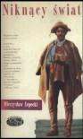 Niknący świat - Mieczysław Lepecki