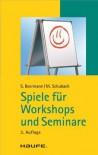 Spiele für Workshops und Seminare: TaschenGuide (Haufe TaschenGuide) (German Edition) - Susanne Beermann, Monika Schubach