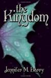 The Kingdom - Jennifer M. Barry