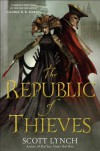 The Republic of Thieves - Scott Lynch