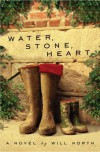 Water, Stone, Heart - Will North